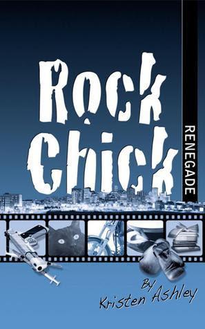 Rock Chick Renegade (Rock Chick, #4)