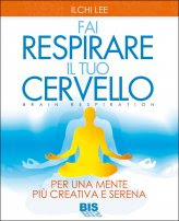 Fai Respirare il tuo Cervello - Libro