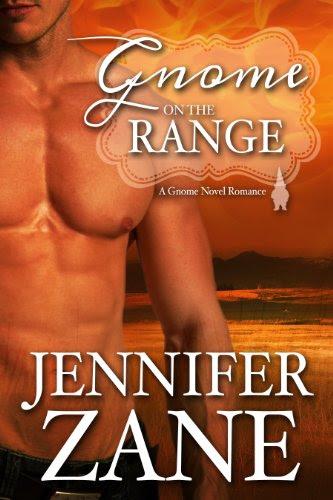 Gnome On The Range (Gnome Novel Romance- Book 1) by Jennifer Zane