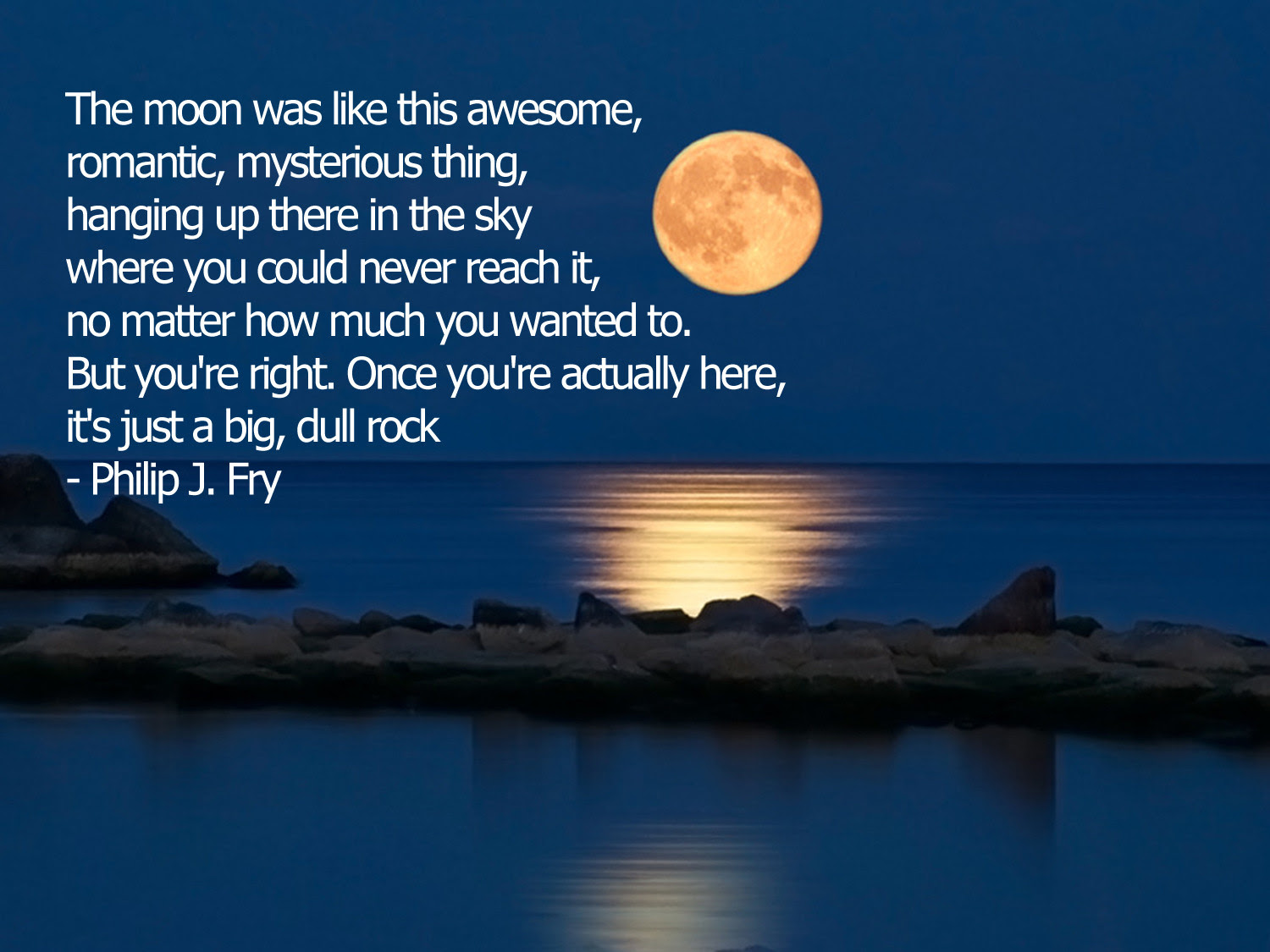 The Moon Was Like This Awesome Romantic Philip J Fry
