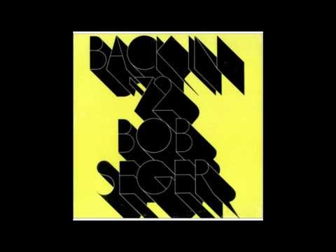 Bob Seger - Turn The Page (Studio) Lyrics