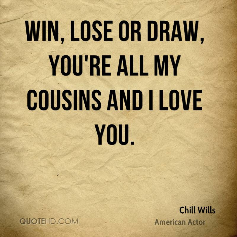 Chill Wills Quotes Quotehd