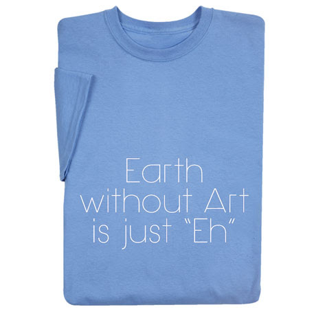 "Earth Without Art is just ""EH"""