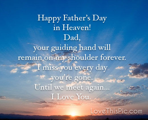 Happy Fathers Day In Heaven Pictures Photos And Images For