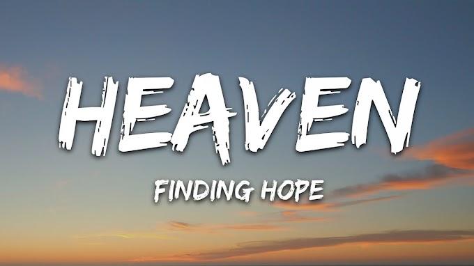 Finding Hope - Heaven (Lyrics)