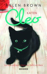 Katten Cleo : hur en kaxig katt hjälpte en familj att läkas (inbunden)