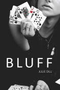 Title: Bluff, Author: Julie Dill