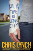 Title: Killing Time in Crystal City, Author: Chris Lynch
