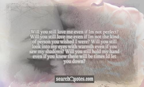 I Hope You Still Love Me Quotes Quotations Sayings 2019
