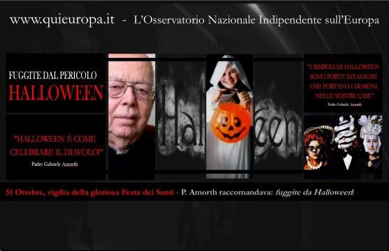 Padre Amorth raccomandava, fuggiteda Halloween