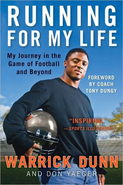 Running for My Life: My Journey in the Game of Football and Beyond by Warrick Dunn, Don Yaeger