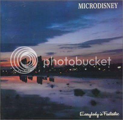 Microdisney - Everybody is Fantastic