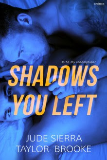 Shadows You Left - Jude Sierra,Taylor Brooke