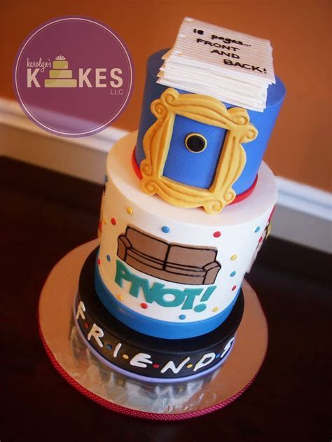 30 AWESOME 'FRIENDS TV SHOW' THEMED BIRTHDAY CAKES