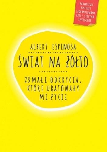 Okładka książki Świat na żółto. 23 małe odkrycia, które uratowały mi życie