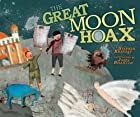 The Great Moon Hoax (Carolrhoda Picture…