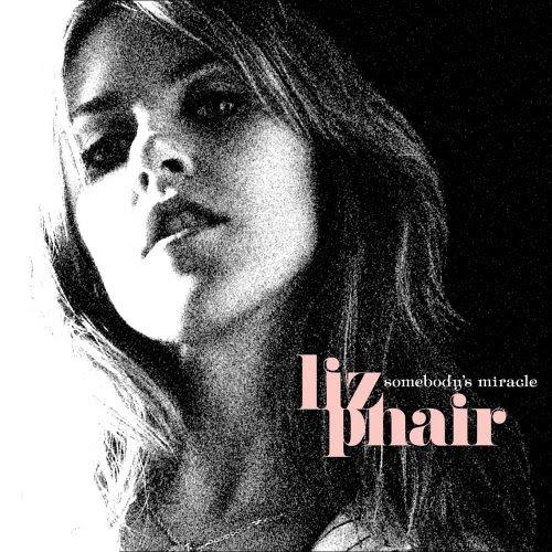 Sombody's Miricle - Liz Phair