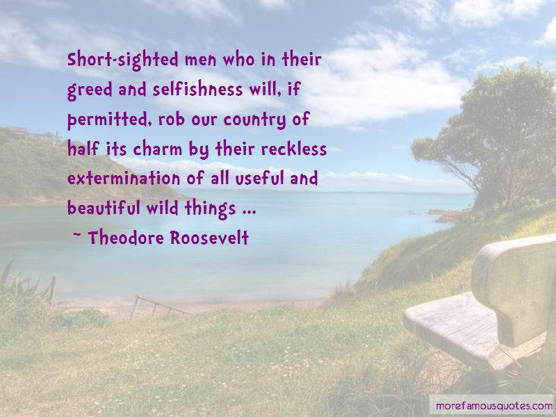 Quotes About Greed And Selfishness Top 51 Greed And Selfishness