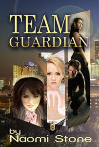 Team Guardian by Naomi Stone