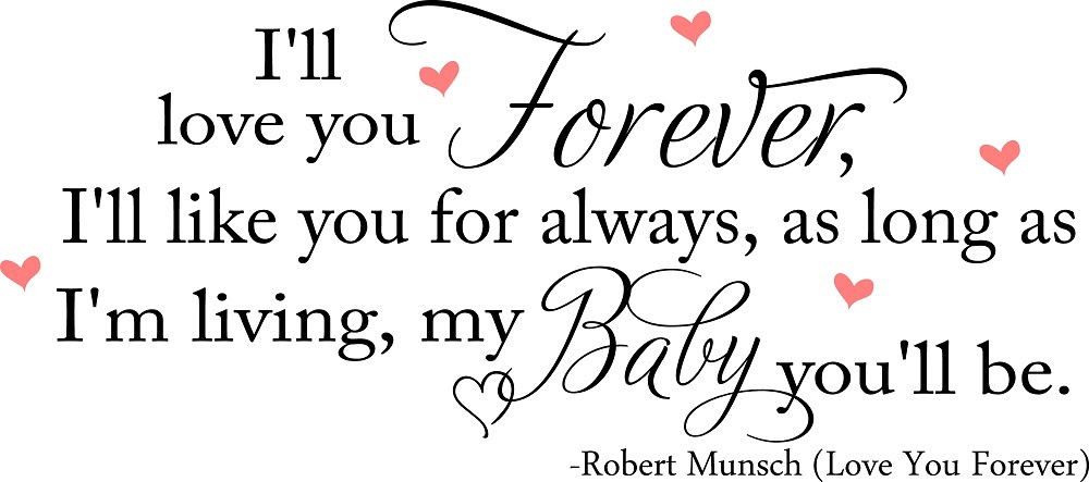 Quotes About Love You Forever 111 Quotes