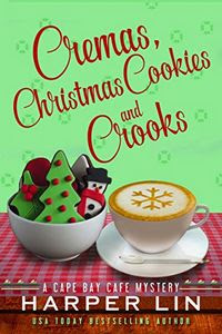 Cremas, Christmas Cookies and Crooks by Harper Lin