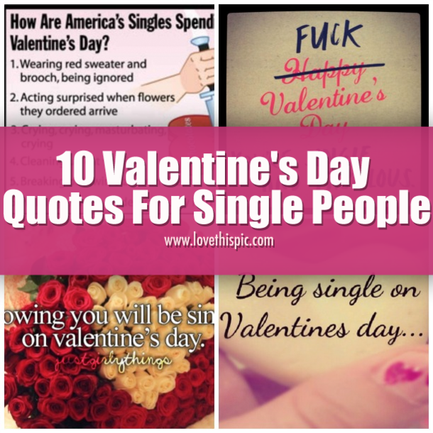 10 Valentines Day Quotes For Single People