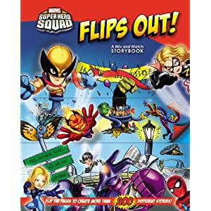 Super Hero Squad Flips Out! A Mix and Match Book (Marvel Super Hero Squad (LB Kids Hardcover))