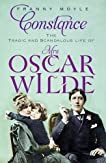 Constance: The Tragic and Scandalous Life of Mrs Oscar Wilde