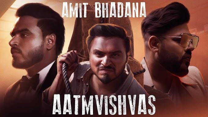 आत्मविश्वास Aatmvishvas song Lyrics in Hindi – Badshah, Amit Bhadana