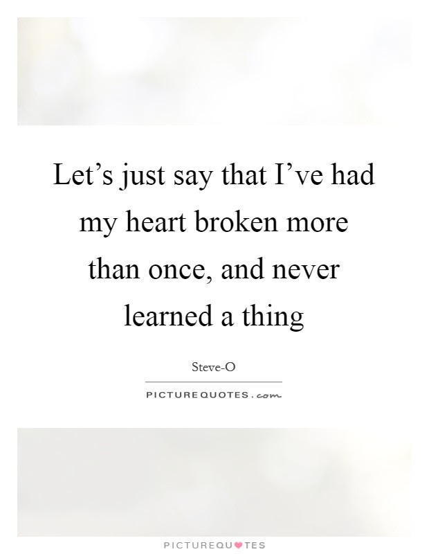 Heart Broken Quotes Sayings Heart Broken Picture Quotes Page 5