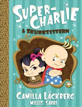 Bildresultat för super-charlie och skurksystern