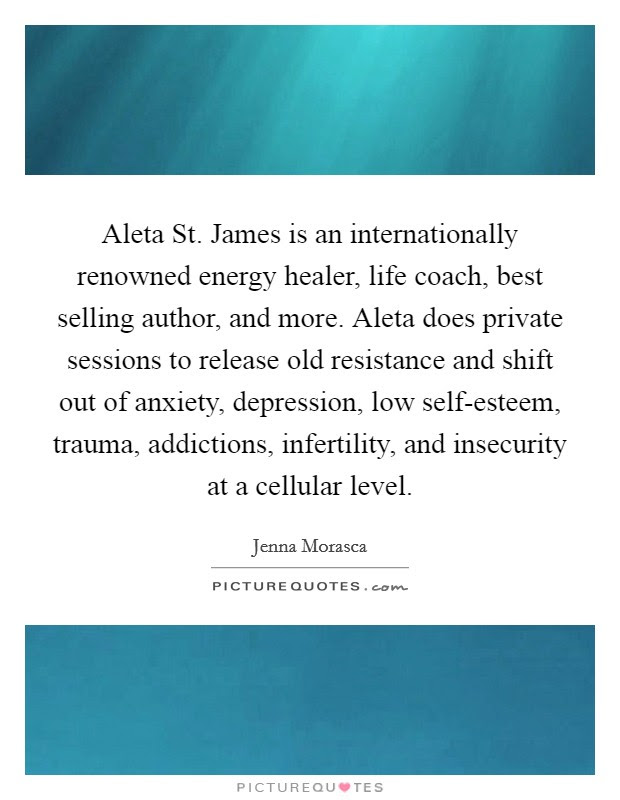 Aleta St James Is An Internationally Renowned Energy Healer