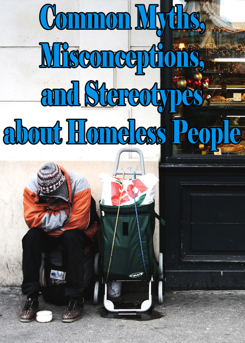 Learn some common myths, misconceptions, and stereotypes about homeless people.