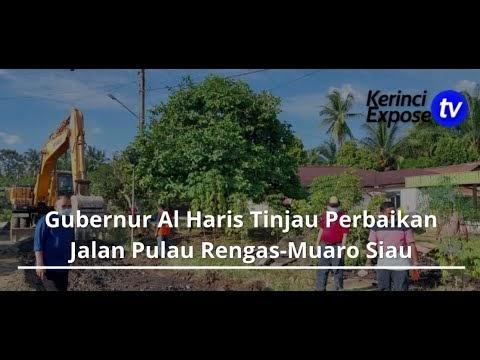 Gubernur Al Haris Tinjau Perbaikan Jalan Pulau Rengas-Muaro Siau