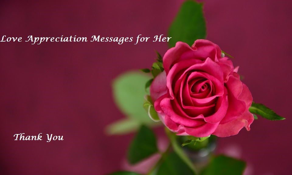 Love Appreciation Messages For Her Love Text Messages Weds Kenya