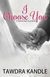 I Choose You