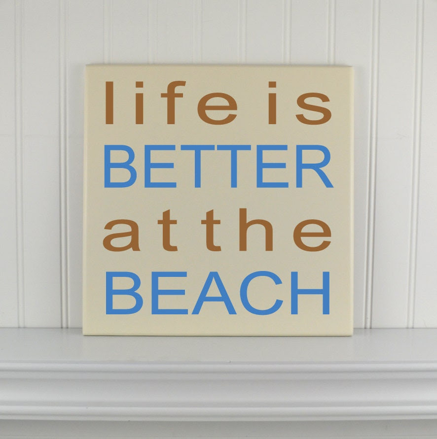 Cottage Decor Quote Sign Life is Better at the by CRSWoodDesigns