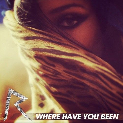 Where Have You Been (Single Cover), Rihanna