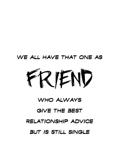 That One Friend Quotes