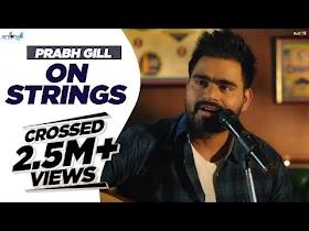 Prabh Gill - On Strings - Vol 1   MixSingh   2018