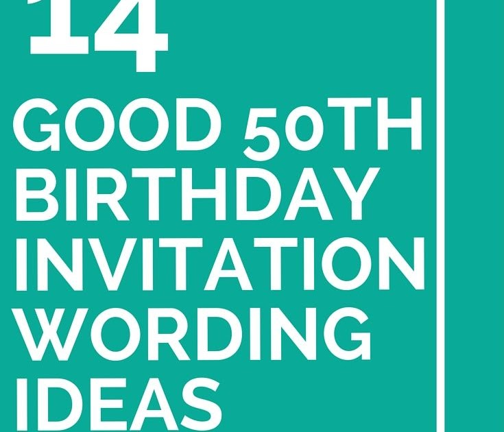 Funny Sayings For 50th Birthday Invitations