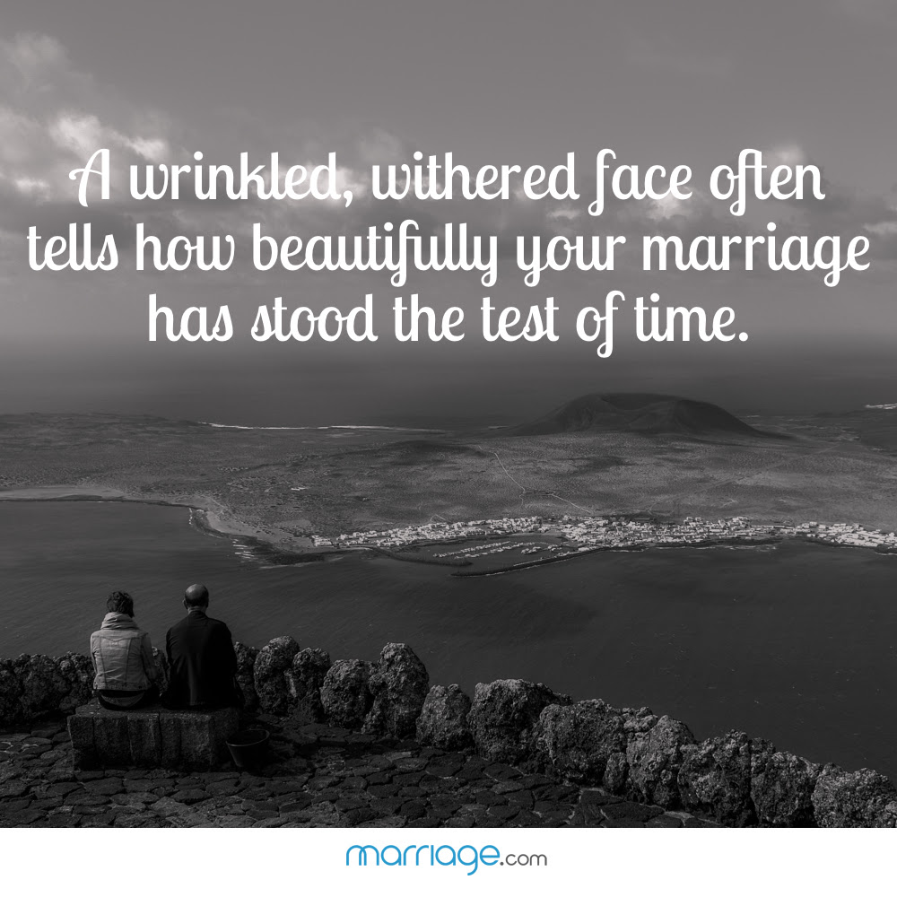 A Wrinkled Withered Face Often Tells How Marriage Quotes