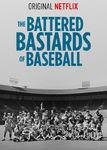 The Battered Bastards of Baseball | filmes-netflix.blogspot.com