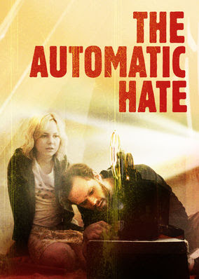 Automatic Hate, The
