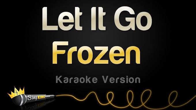 Frozen - Let It Go (Idina Menzel) (Karaoke Version) - Idina Menzel Lyrics