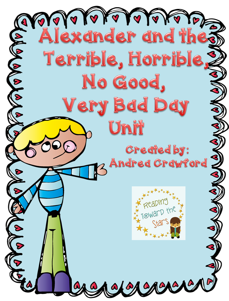 http://www.teacherspayteachers.com/Product/Alexander-and-the-Terrible-Horrible-No-Good-Very-Bad-Day-Unit-1086279