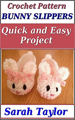 Bunny Slippers - Quick and Easy Crochet Pattern