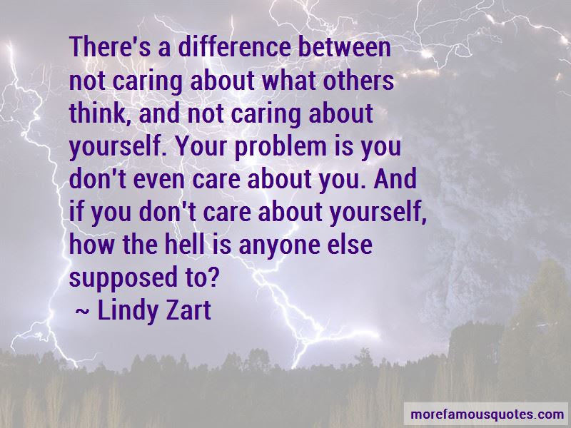 Quotes About Not Caring What Others Think About You Top 2 Not