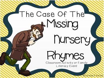 http://www.teacherspayteachers.com/Product/The-Case-of-the-Missing-Nursery-Rhymes-749396