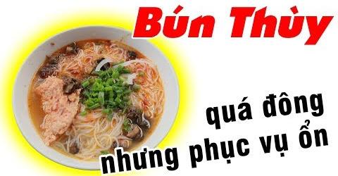 Review Bún Thùy - Du lịch Ăn uống Quy Nhơn #17
